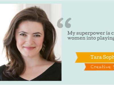 Creative Superheroes Interview: Tara Sophia Mohr