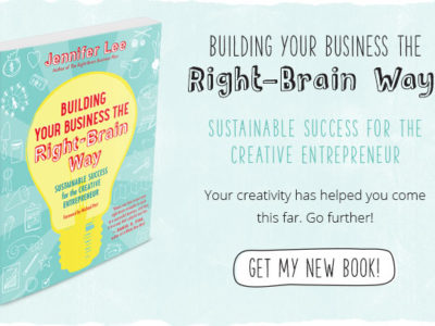 Interview with Jennifer Lee: Building Your Business the Right Brained Way