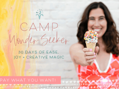 Camp Wonder-Seeker starts soon! Pay-What-You-Want e-course!