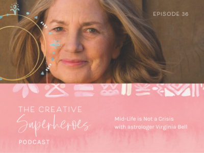 CSP #36 Midlife is Not a Crisis with Virginia Bell
