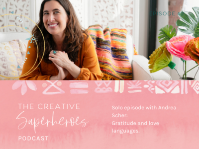 CSP #42: Solo Episode with Andrea: Gratitude, love languages + more.