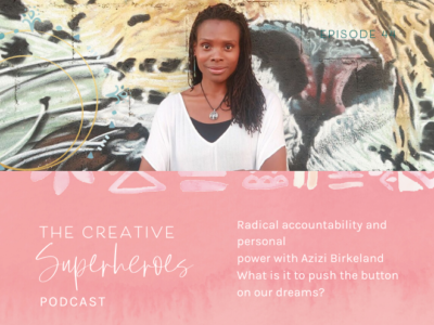 CSP #44: Radical accountability + personal power with Azizi Birkeland