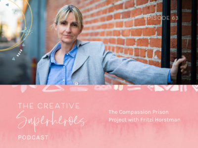 CSP #63: The Compassion Prison Project with Fritzi Horstman